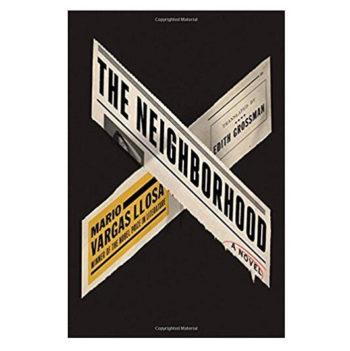 The Neighborhood A Novel