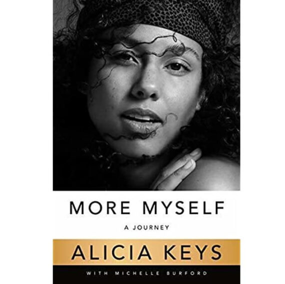More Myself A Journey By Alicia Keys
